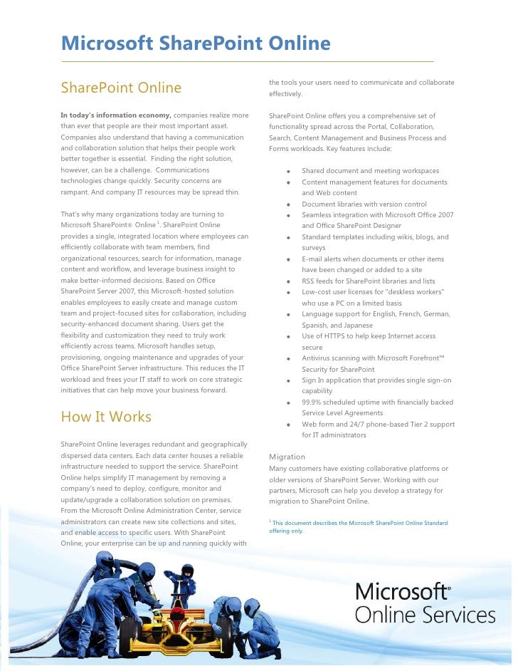 SharePoint Online<br />In today's information economy, companies realize more than ever that people are their most importa...