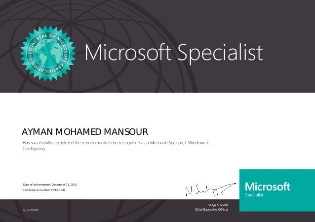 Satya Nadella Chief Executive Officer Microsoft Specialist Part No. X18-83703 AYMAN MOHAMED MANSOUR Has successfully compl...