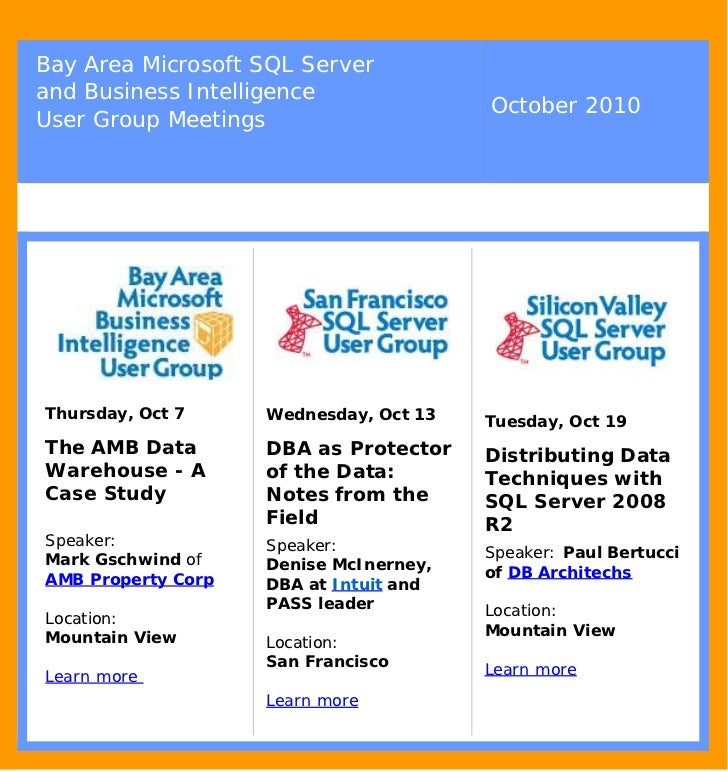 Bay Area Microsoft SQL Server and Business Intelligence                                         October 2010 User Group Me...