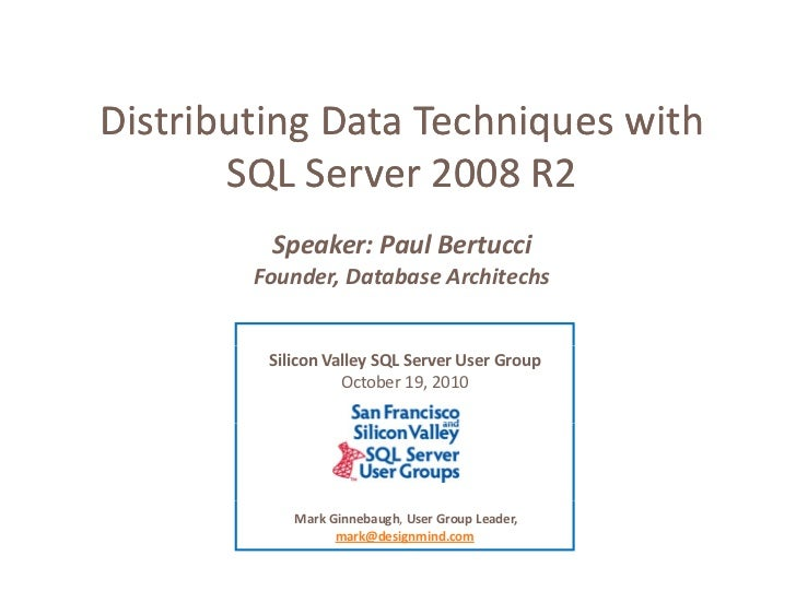 Distributing Data Techniques with  Distributing Data Techniques with  Distributing Data Techniques with        SQL Server ...
