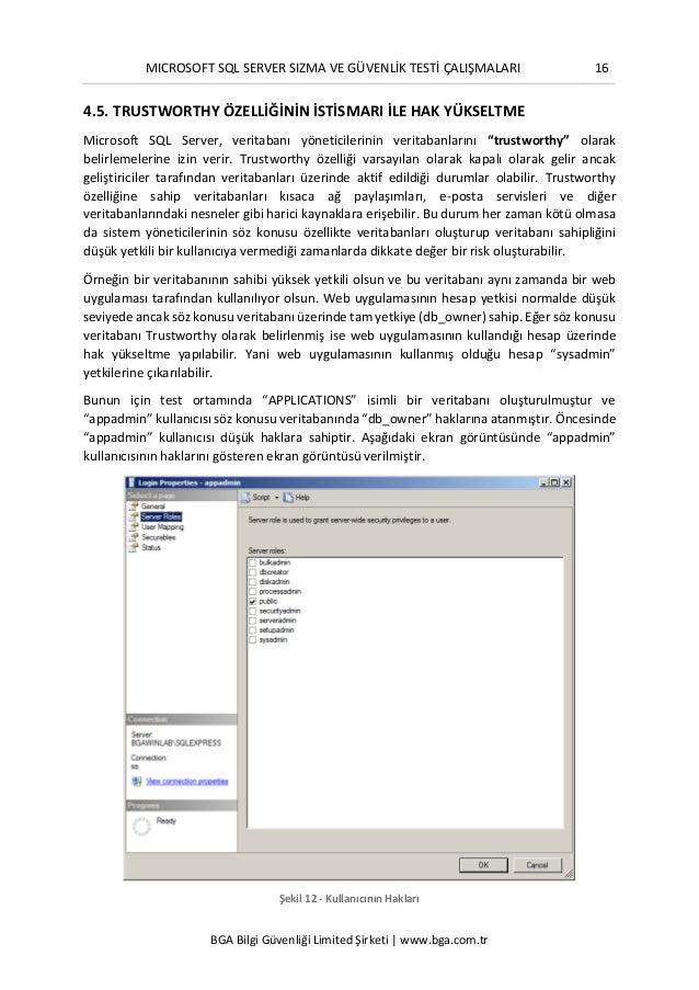 MICROSOFT SQL SERVER SIZMA VE GÜVENLİK TESTİ ÇALIŞMALARI 16 BGA Bilgi Güvenliği Limited Şirketi | www.bga.com.tr 4.5. TRUS...