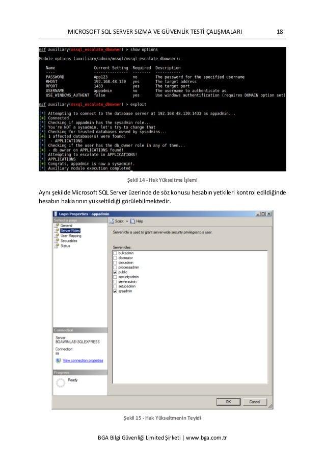 MICROSOFT SQL SERVER SIZMA VE GÜVENLİK TESTİ ÇALIŞMALARI 18 BGA Bilgi Güvenliği Limited Şirketi | www.bga.com.tr Şekil 14 ...