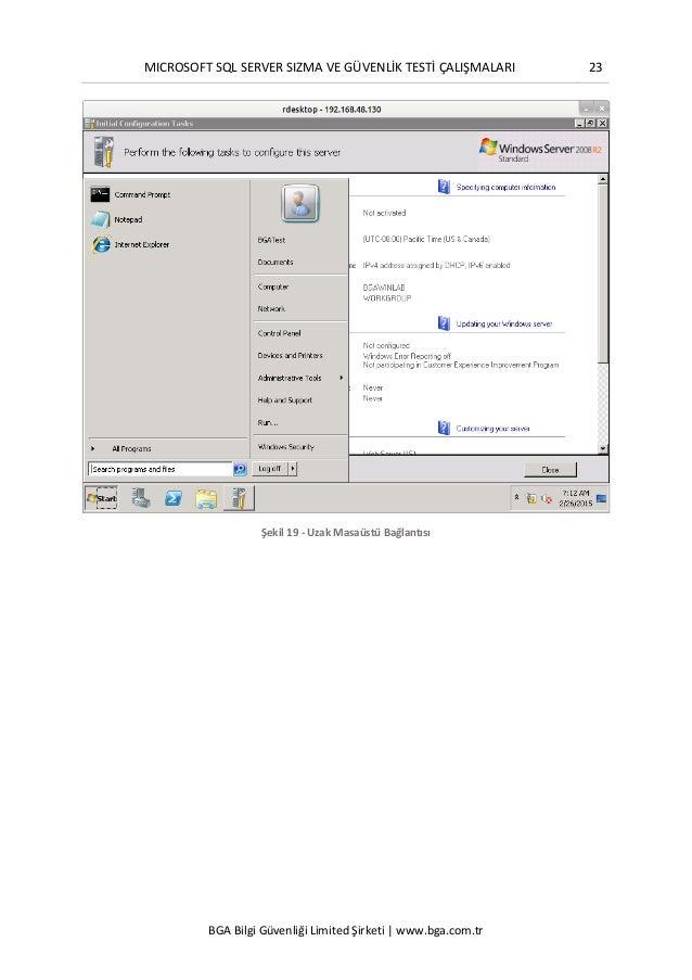 MICROSOFT SQL SERVER SIZMA VE GÜVENLİK TESTİ ÇALIŞMALARI 23 BGA Bilgi Güvenliği Limited Şirketi | www.bga.com.tr Şekil 19 ...