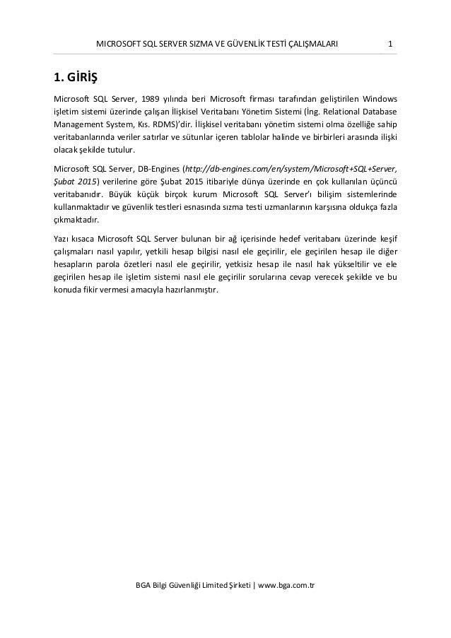 MICROSOFT SQL SERVER SIZMA VE GÜVENLİK TESTİ ÇALIŞMALARI 1 BGA Bilgi Güvenliği Limited Şirketi | www.bga.com.tr 1. GİRİŞ M...