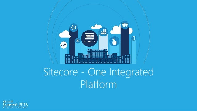 Introducing Sitecore The Experience Platform