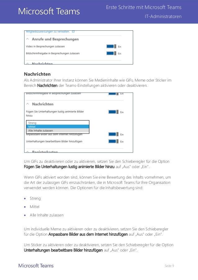 Seite 9 Erste Schritte mit Microsoft Teams IT-Administratoren Nachrichten Als Administrator Ihrer Instanz können Sie Medie...