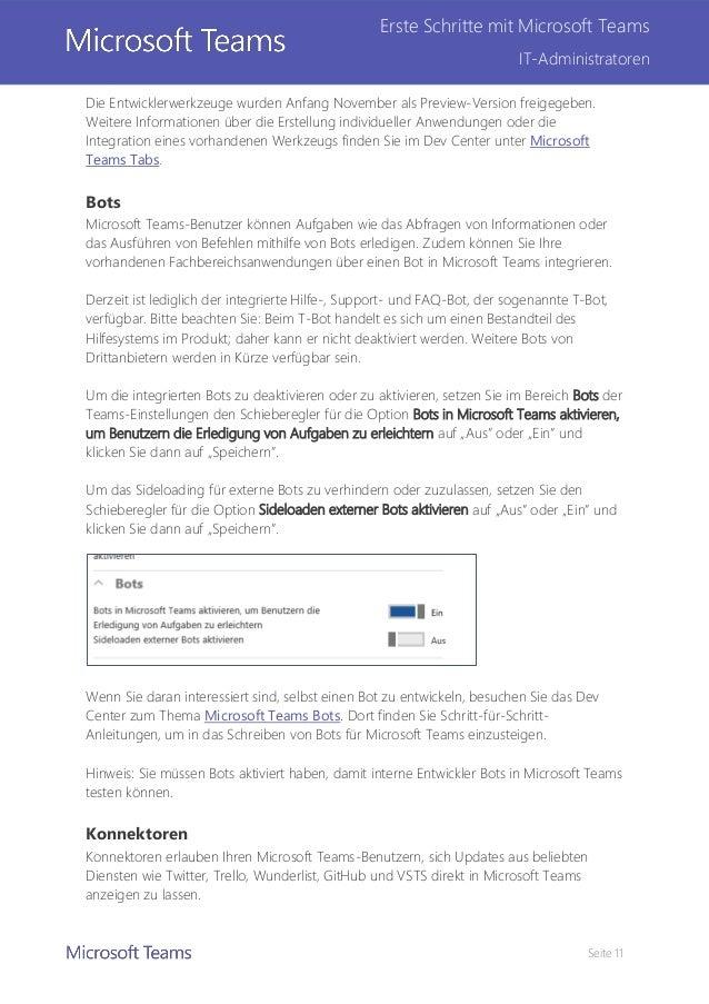 Seite 11 Erste Schritte mit Microsoft Teams IT-Administratoren Die Entwicklerwerkzeuge wurden Anfang November als Preview-...