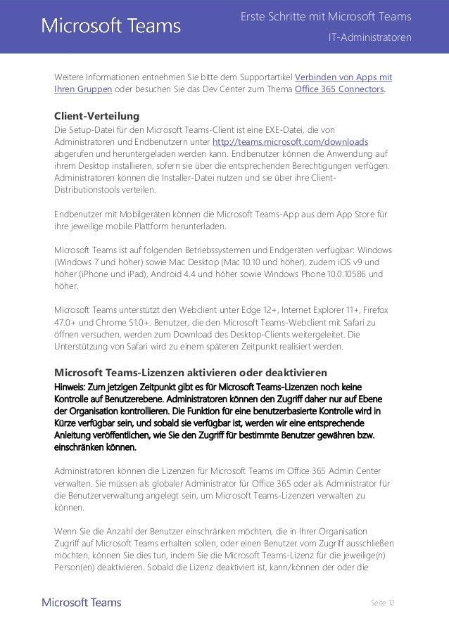 Seite 12 Erste Schritte mit Microsoft Teams IT-Administratoren Weitere Informationen entnehmen Sie bitte dem Supportartike...
