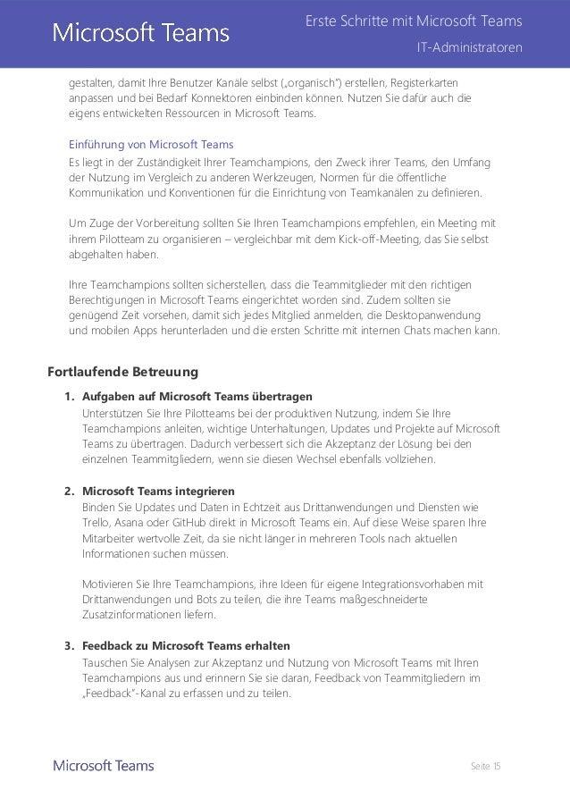 """Seite 15 Erste Schritte mit Microsoft Teams IT-Administratoren gestalten, damit Ihre Benutzer Kanäle selbst (""""organisch"""") ..."""