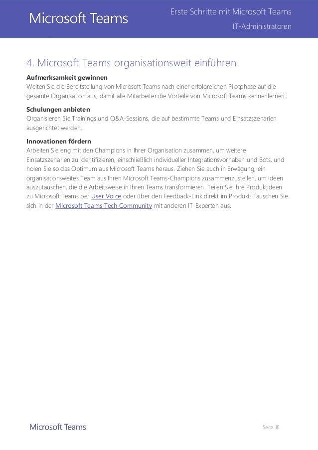 Seite 16 Erste Schritte mit Microsoft Teams IT-Administratoren 4. Microsoft Teams organisationsweit einführen Aufmerksamke...