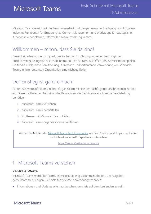 Seite 1 Erste Schritte mit Microsoft Teams IT-Administratoren Microsoft Teams erleichtert die Zusammenarbeit und die gemei...