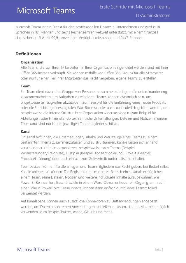 Seite 3 Erste Schritte mit Microsoft Teams IT-Administratoren Microsoft Teams ist ein Dienst für den professionellen Einsa...