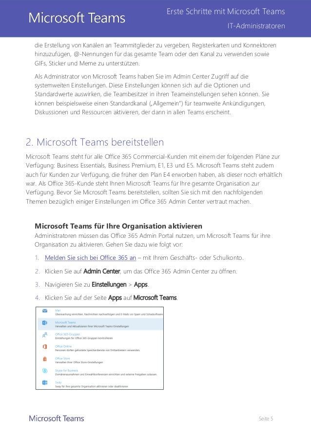 Seite 5 Erste Schritte mit Microsoft Teams IT-Administratoren die Erstellung von Kanälen an Teammitglieder zu vergeben, Re...