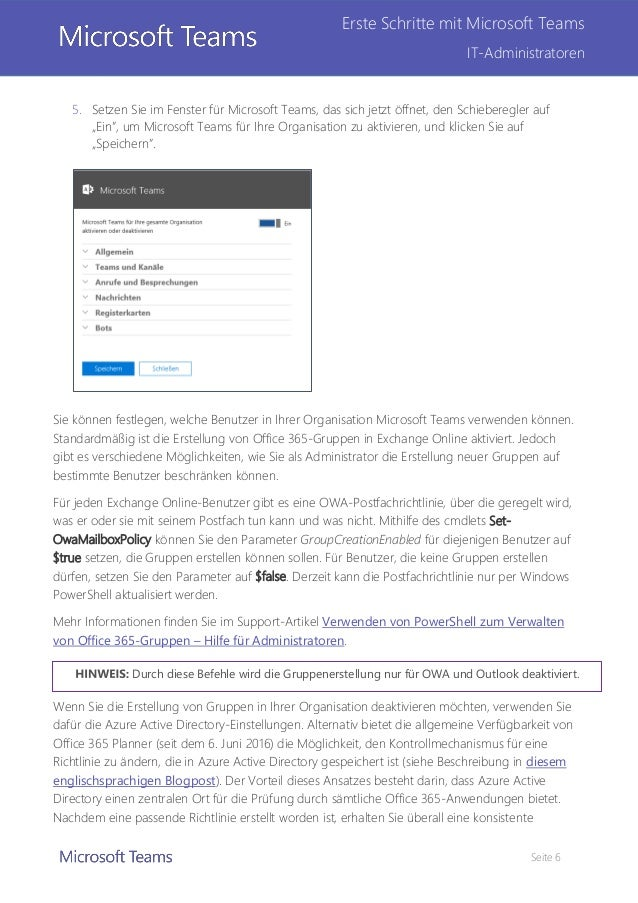 Seite 6 Erste Schritte mit Microsoft Teams IT-Administratoren 5. Setzen Sie im Fenster für Microsoft Teams, das sich jetzt...