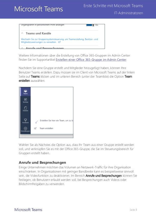 Seite 8 Erste Schritte mit Microsoft Teams IT-Administratoren Weitere Informationen über die Erstellung von Office 365-Gru...
