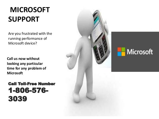 MICROSOFT SUPPORT Are you frustrated with the running performance of Microsoft device? Call us now without looking any par...
