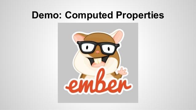 Demo: Computed Properties  App.ComputedPropertiesController