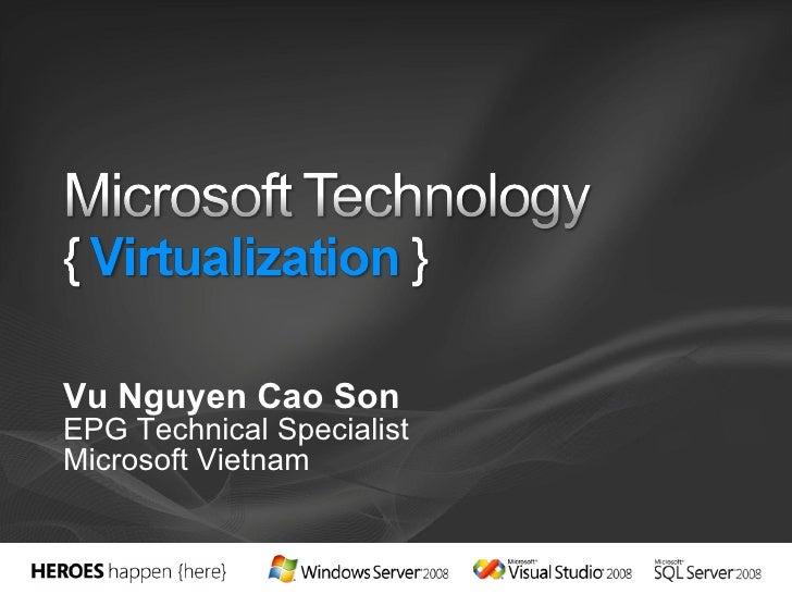 Vu Nguyen Cao Son EPG Technical Specialist Microsoft Vietnam