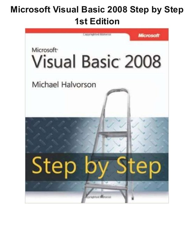 Microsoft Visual Basic 2008 Step by Step 1st Edition