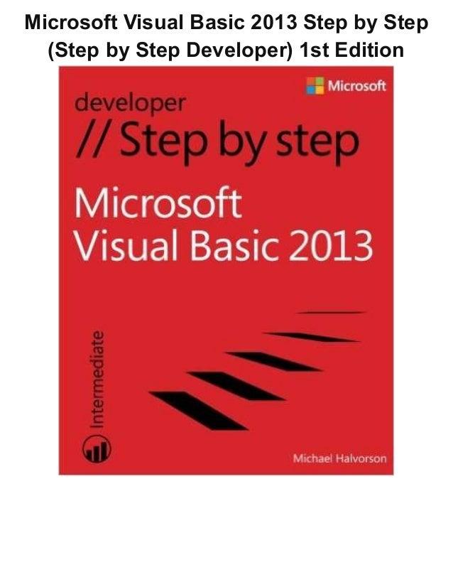 Microsoft Visual Basic 2013 Step by Step (Step by Step Developer) 1st Edition