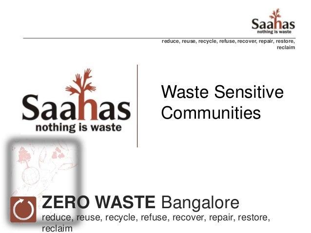 reduce, reuse, recycle, refuse, recover, repair, restore,                                                                 ...