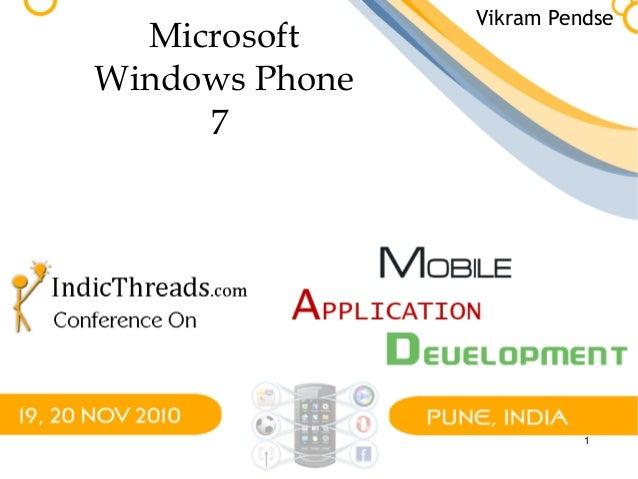 1 Microsoft Windows Phone 7 Vikram Pendse