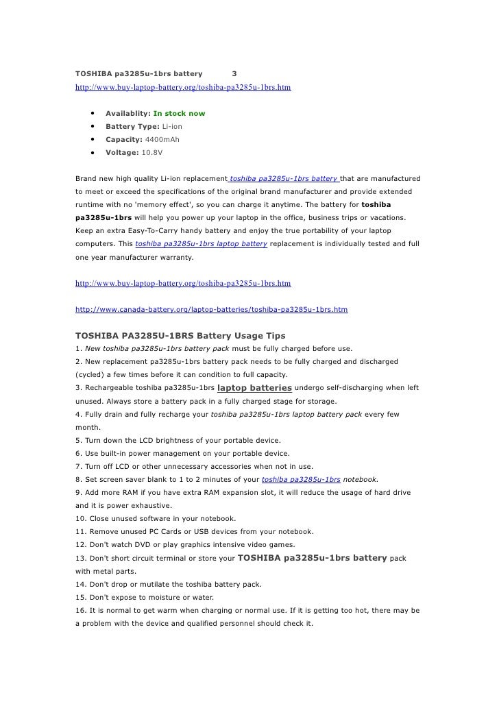 TOSHIBA pa3285u-1brs battery                 3http://www.buy-laptop-battery.org/toshiba-pa3285u-1brs.htm    •    Availabli...
