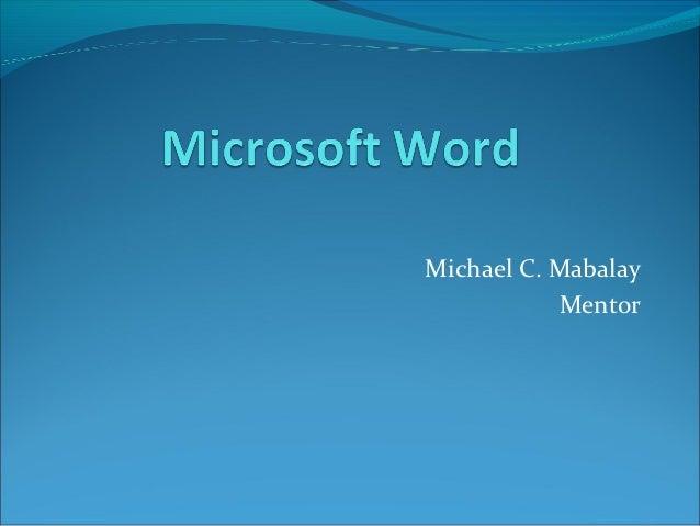 Michael C. Mabalay           Mentor