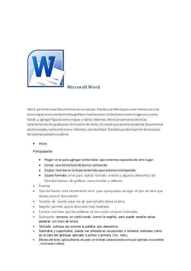 Microsoft Word  Word permite crear documentos en un equipo. Puede usar Word para crear textos con una  buena apariencia me...