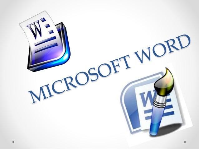 WORD• Microsoft Word es un software destinado al procesamiento de textos. Fue creado por la empresa Microsoft, y actualmen...