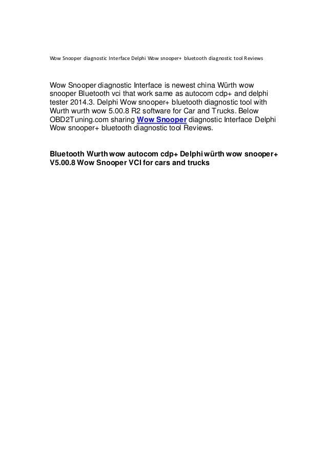 Wow Snooper diagnostic Interface Delphi Wow snooper+ bluetooth diagno…