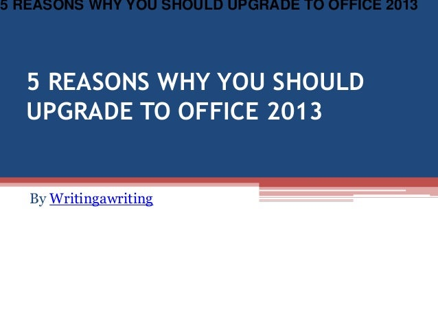 5 reasons why you should upgrade to office 2013