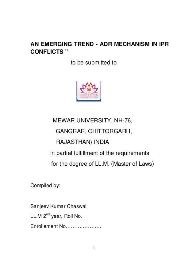 """1 AN EMERGING TREND - ADR MECHANISM IN IPR CONFLICTS """" to be submitted to MEWAR UNIVERSITY, NH-76, GANGRAR, CHITTORGARH, R..."""