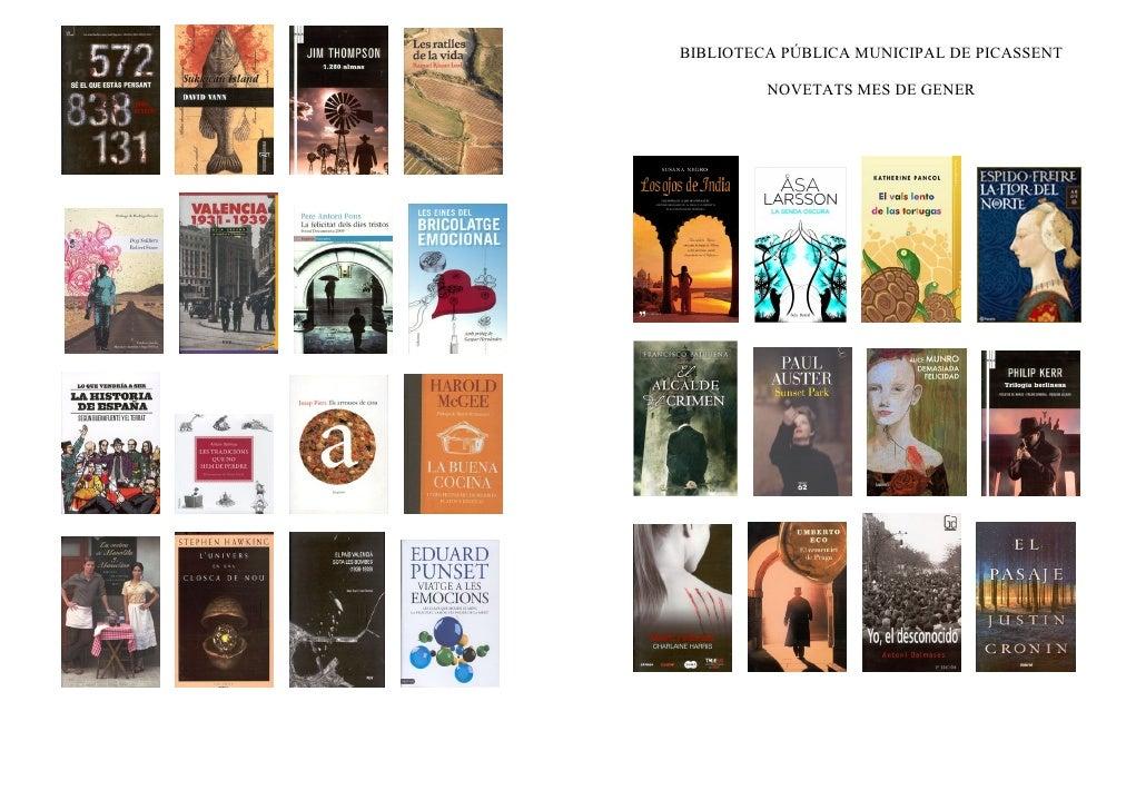 BIBLIOTECA PÚBLICA MUNICIPAL DE PICASSENT         NOVETATS MES DE GENER