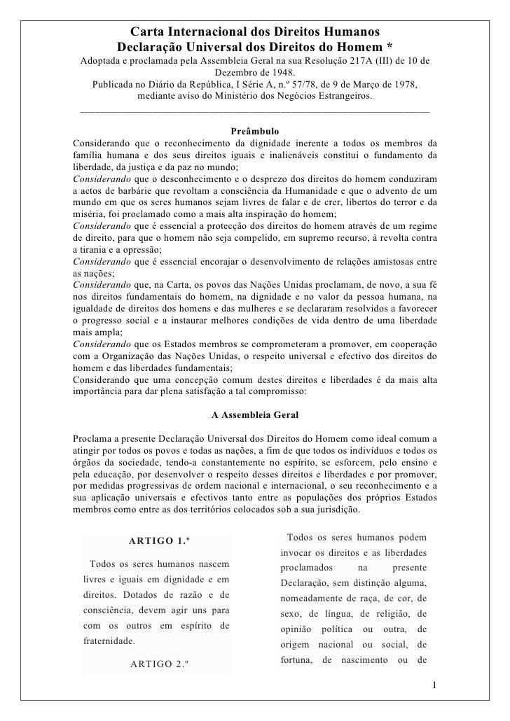 Carta Internacional dos Direitos Humanos          Declaração Universal dos Direitos do Homem * Adoptada e proclamada pela ...