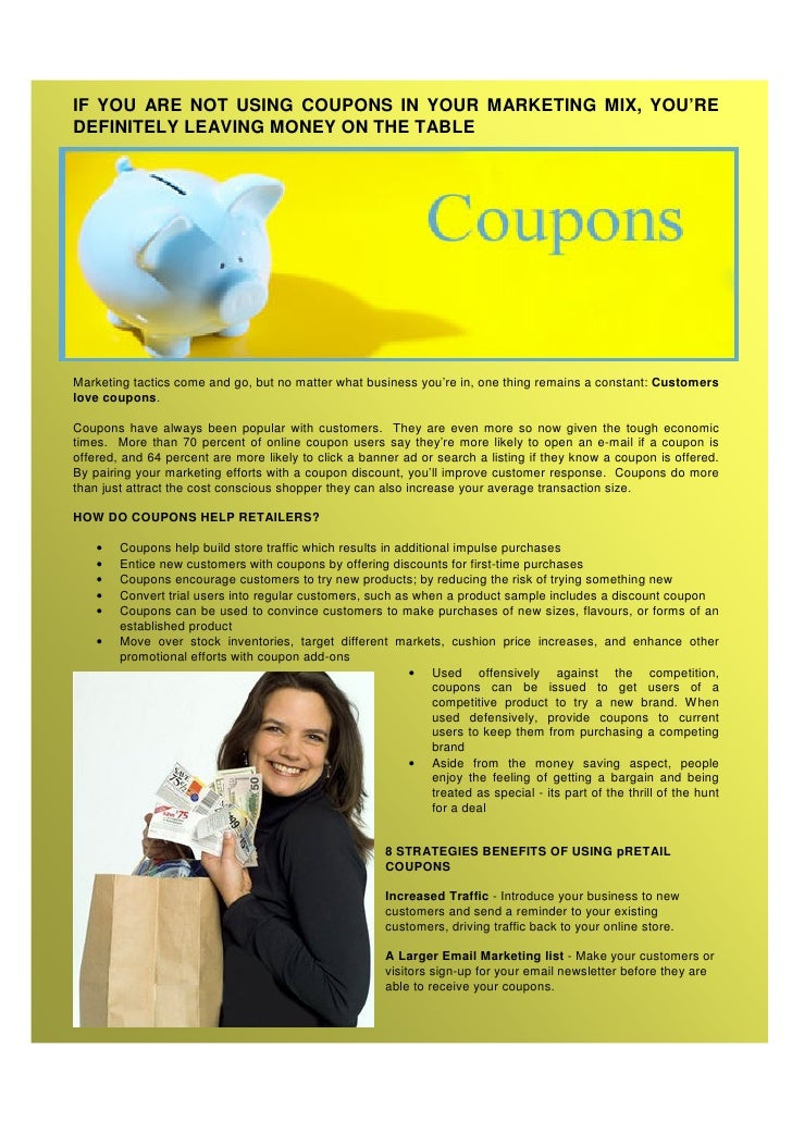 IF YOU ARE NOT USING COUPONS IN YOUR MARKETING MIX, YOU'RE DEFINITELY LEAVING MONEY ON THE TABLE     Marketing tactics com...