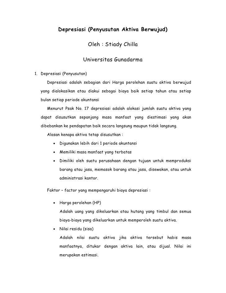 Depresiasi (Penyusutan Aktiva Berwujud)                               Oleh : Stiady Chilla                            Univ...
