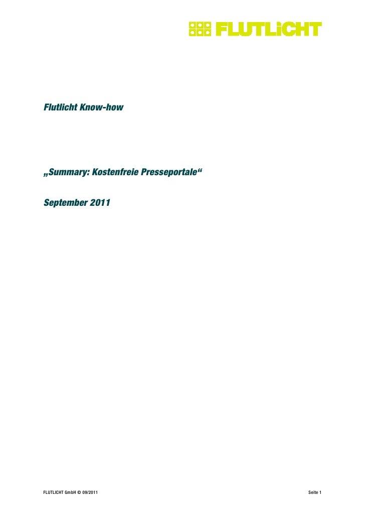 """Flutlicht Know-how""""Summary: Kostenfreie Presseportale""""September 2011FLUTLICHT GmbH © 09/2011               Seite 1"""