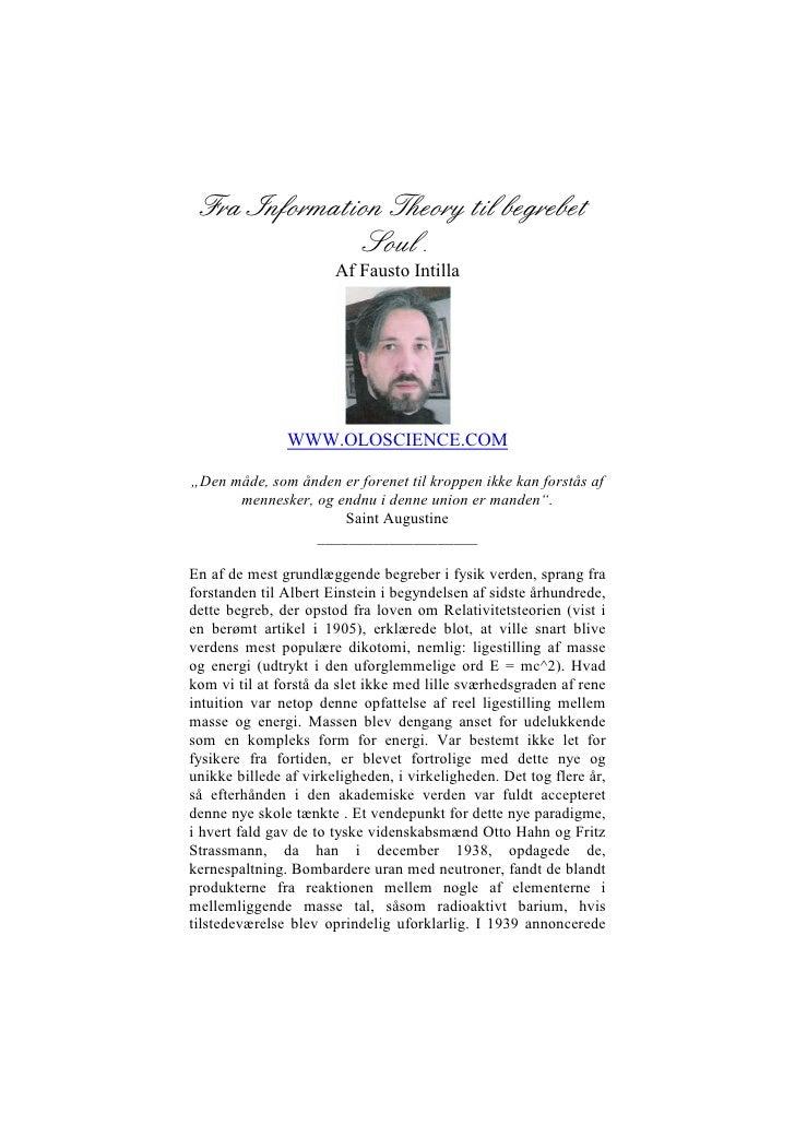 Fra Information Theory til begrebet                Soul.                        Af Fausto Intilla                    WWW.O...