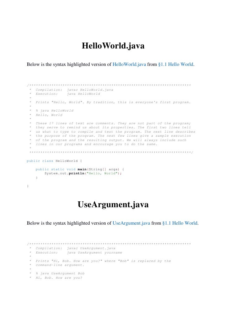 HelloWorld.javaBelow is the syntax highlighted version of HelloWorld.java from §1.1 Hello World./*************************...
