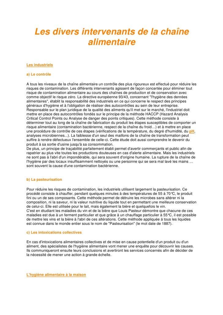 Les divers intervenants de la chaîne                 alimentaireLes industrielsa) Le contrôleA tous les niveaux de la chaî...