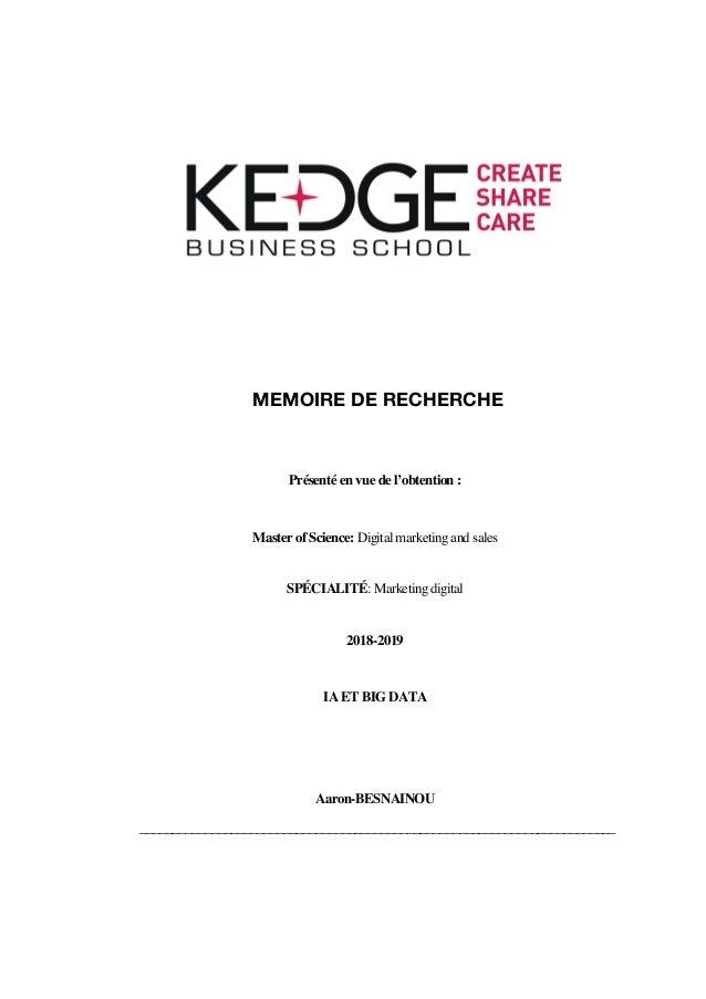 MEMOIRE DE RECHERCHE Présenté en vue de l'obtention : Master of Science: Digital marketing and sales SPÉCIALITÉ: Marketing...