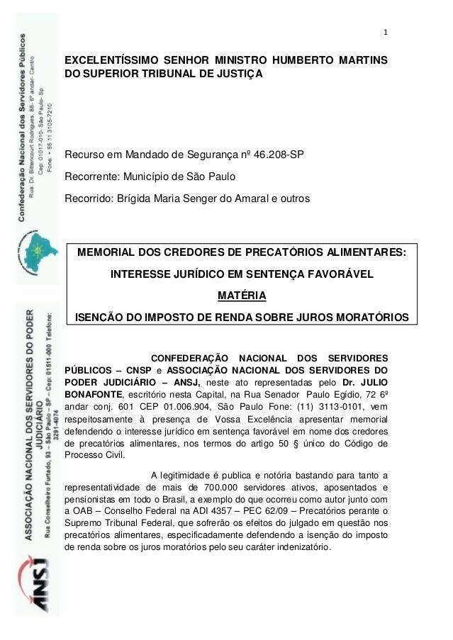 1 EXCELENTÍSSIMO SENHOR MINISTRO HUMBERTO MARTINS DO SUPERIOR TRIBUNAL DE JUSTIÇA Recurso em Mandado de Segurança nº 46.20...