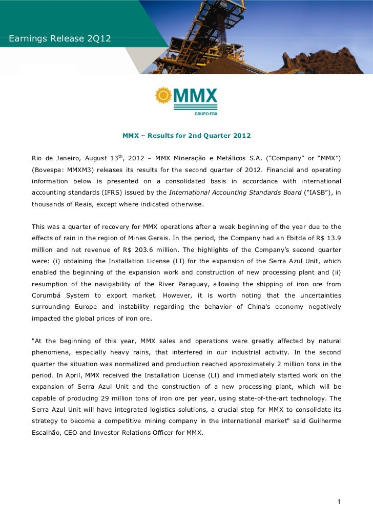Earnings Release 2Q12                                 MMX – Results for 2nd Quarter 2012    Rio de Janeiro, August 13th, 2...