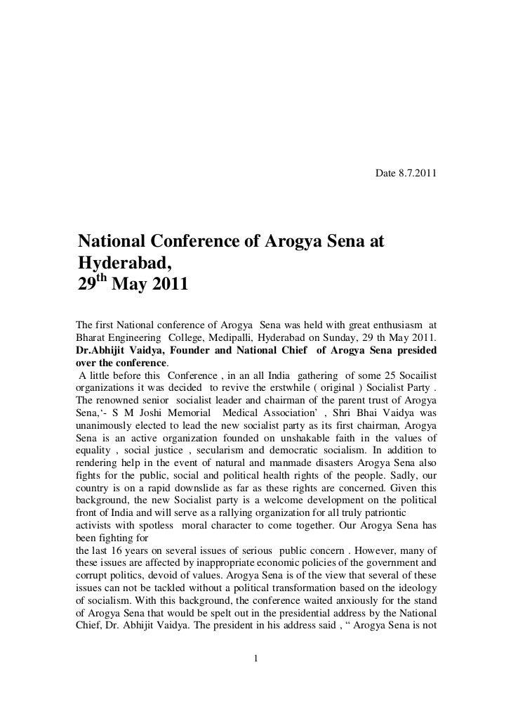 Date 8.7.2011National Conference of Arogya Sena atHyderabad,29th May 2011The first National conference of Arogya Sena was ...