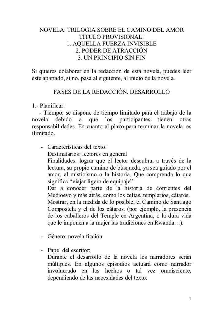 NOVELA: TRILOGIA SOBRE EL CAMINO DEL AMOR                TÍTULO PROVISIONAL:           1. AQUELLA FUERZA INVISIBLE        ...