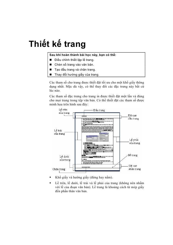 Thiết kế trang      Sau khi hoàn thành bài học này, bạn có thể:         Điều chỉnh thiết lập lề trang.         Chèn số tra...