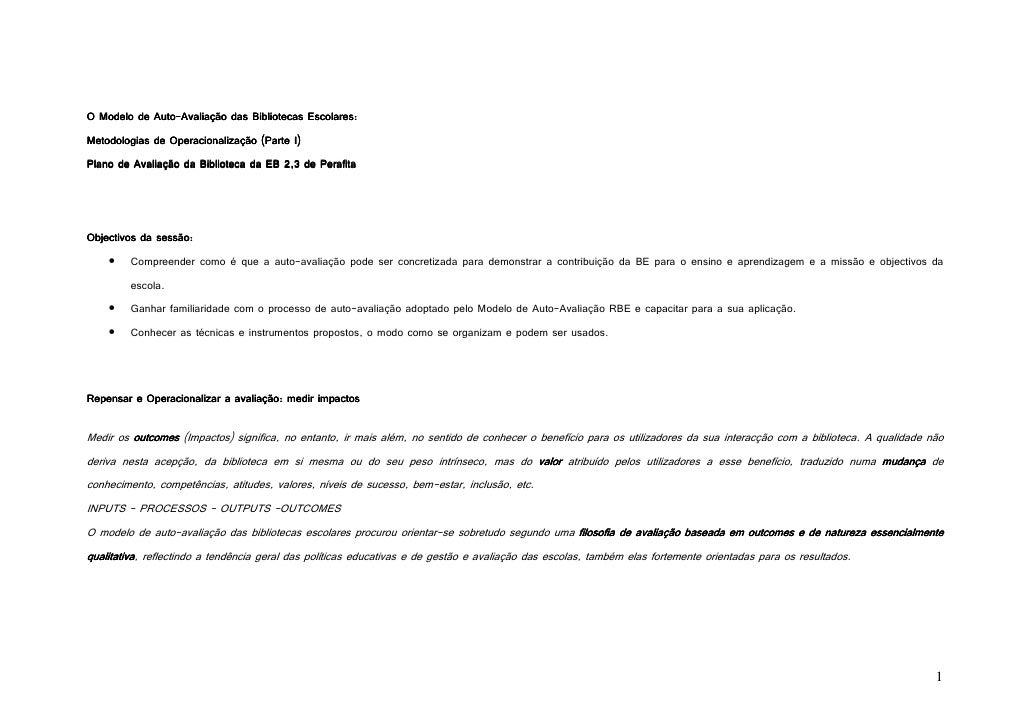 Auto- O Modelo de Auto-Avaliação das Bibliotecas Escolares: Metodologias de Operacionalização (Parte I) Plano de Avaliação...