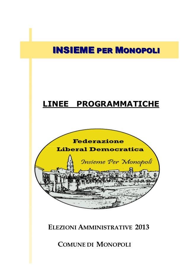 LINEESPEME PER MONOPOLI   IN I ROGRAMMATICHELINEE   PROGRAMMATICHE ELEZIONI AMMINISTRATIVE 2013   COMUNE DI MONOPOLI
