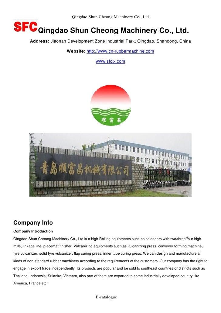 Qingdao Shun Cheong Machinery Co., Ltd               Qingdao Shun Cheong Machinery Co., Ltd.          Address: Jiaonan Dev...